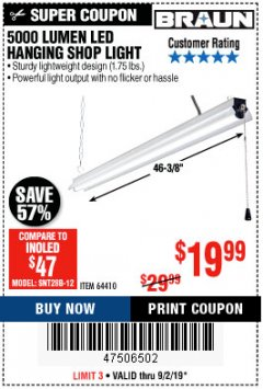 Harbor Freight Coupon 5000 LUMEN LED HANGING SHOP LIGHT Lot No. 64410 Expired: 9/2/19 - $19.99