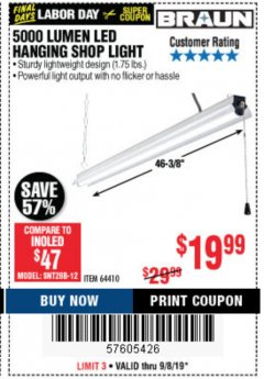 Harbor Freight Coupon 5000 LUMEN LED HANGING SHOP LIGHT Lot No. 64410 Expired: 9/8/19 - $19.99