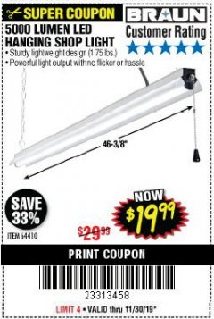 Harbor Freight Coupon 5000 LUMEN LED HANGING SHOP LIGHT Lot No. 64410 Expired: 11/30/19 - $19.99
