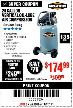 Harbor Freight Coupon 20 GALLON 1.6 HOW 135 PSI OIL LUBE VERTICAL AIR COMPRESSOR Lot No. 64857 Expired: 11/17/19 - $174.99