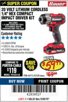 "Harbor Freight Coupon 20 VOLT LITHIUM CORDLESS 1/4"" HEX COMPACT IMPACT DRIVER KIT Lot No. 64755/63528 Expired: 9/30/19 - $59.99"