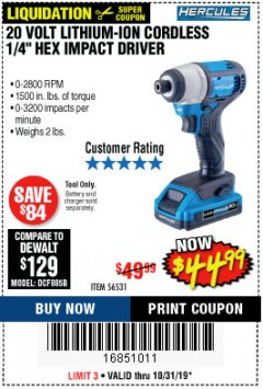 "Harbor Freight Coupon 20 VOLT LITHIUM CORDLESS 1/4"" HEX COMPACT IMPACT DRIVER KIT Lot No. 64755/63528 Expired: 10/31/19 - $44.99"