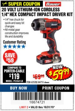"Harbor Freight Coupon 20 VOLT LITHIUM CORDLESS 1/4"" HEX COMPACT IMPACT DRIVER KIT Lot No. 64755/63528 Expired: 10/31/19 - $59.99"