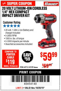 "Harbor Freight Coupon 20 VOLT LITHIUM CORDLESS 1/4"" HEX COMPACT IMPACT DRIVER KIT Lot No. 64755/63528 Expired: 10/20/19 - $59.99"