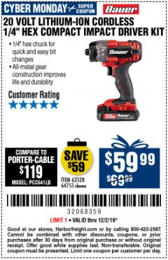 "Harbor Freight Coupon 20 VOLT LITHIUM CORDLESS 1/4"" HEX COMPACT IMPACT DRIVER KIT Lot No. 64755/63528 Expired: 12/1/19 - $59.99"