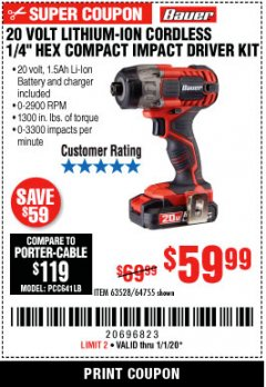 "Harbor Freight Coupon 20 VOLT LITHIUM CORDLESS 1/4"" HEX COMPACT IMPACT DRIVER KIT Lot No. 64755/63528 Expired: 1/1/20 - $59.99"