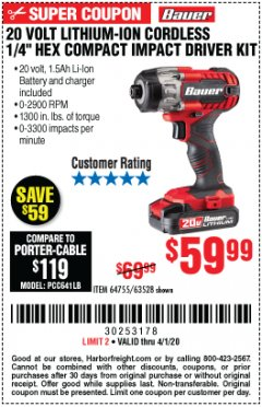 "Harbor Freight Coupon 20 VOLT LITHIUM CORDLESS 1/4"" HEX COMPACT IMPACT DRIVER KIT Lot No. 64755/63528 Expired: 4/1/20 - $59.99"