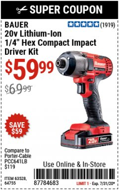 "Harbor Freight Coupon 20 VOLT LITHIUM CORDLESS 1/4"" HEX COMPACT IMPACT DRIVER KIT Lot No. 64755/63528 Expired: 7/31/20 - $59.99"