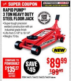 Harbor Freight Coupon RAPID PUMP 3 TON STEEL HEAVY DUTY FLOOR JACK Lot No. 64260/64261/64265/64875 Expired: 10/4/19 - $89.99