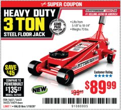 Harbor Freight Coupon RAPID PUMP 3 TON STEEL HEAVY DUTY FLOOR JACK Lot No. 64260/64261/64265/64875 Expired: 1/19/20 - $89.99