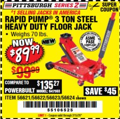 Harbor Freight Coupon RAPID PUMP 3 TON STEEL HEAVY DUTY FLOOR JACK Lot No. 64260/64261/64265/64875 Expired: 2/15/20 - $89.99