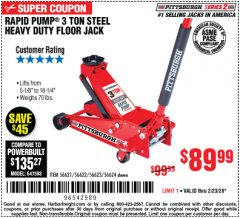 Harbor Freight Coupon RAPID PUMP 3 TON STEEL HEAVY DUTY FLOOR JACK Lot No. 64260/64261/64265/64875 Expired: 2/23/20 - $89.99