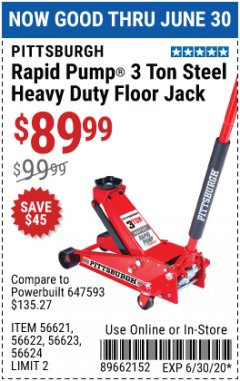 Harbor Freight Coupon RAPID PUMP 3 TON STEEL HEAVY DUTY FLOOR JACK Lot No. 64260/64261/64265/64875 Valid Thru: 6/30/20 - $89.99