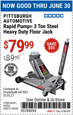 Harbor Freight Coupon RAPID PUMP 3 TON STEEL HEAVY DUTY FLOOR JACK Lot No. 64260/64261/64265/64875 Valid Thru: 6/30/20 - $79.99