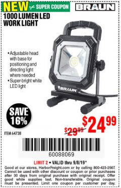 Harbor Freight Coupon BRAUN 1000 LUMEN LED WORKLIGHT Lot No. 64738 Expired: 9/8/19 - $24.99