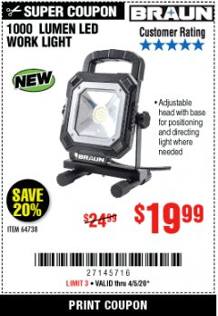 Harbor Freight Coupon BRAUN 1000 LUMEN LED WORKLIGHT Lot No. 64738 EXPIRES: 6/30/20 - $19.99