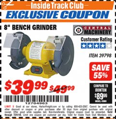 "Harbor Freight ITC Coupon 3/4 HP, 8"" BENCH GRINDER Lot No. 39798 Expired: 7/31/18 - $39.99"