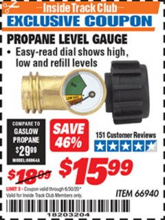 Harbor Freight ITC Coupon PROPANE LEVEL GAUGE Lot No. 66940 Dates Valid: 12/31/69 - 6/30/20 - $15.99