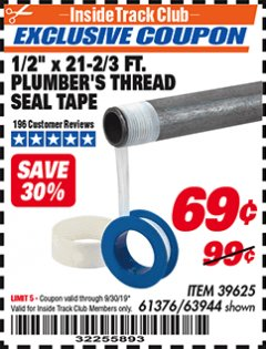 Harbor Freight ITC Coupon PLUMBER'S THREAD SEAL TAPE Lot No. 39625 Expired: 9/30/19 - $0.69