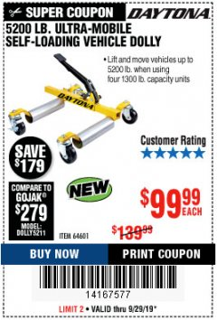 Harbor Freight Coupon 5200 LB. ULTRA-MOBILE SELF-LOADING VEHICLE DOLLY Lot No. 64601 Expired: 9/29/19 - $99.99
