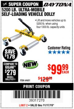 Harbor Freight Coupon 5200 LB. ULTRA-MOBILE SELF-LOADING VEHICLE DOLLY Lot No. 64601 Expired: 11/17/19 - $99.99