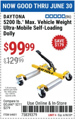 Harbor Freight Coupon 5200 LB. ULTRA-MOBILE SELF-LOADING VEHICLE DOLLY Lot No. 64601 EXPIRES: 6/30/20 - $99.99