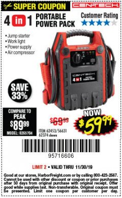 Harbor Freight Coupon 4 IN ONE PORTABLE POWER PACK Lot No. 56631/62453/62374 Expired: 11/30/19 - $59.99