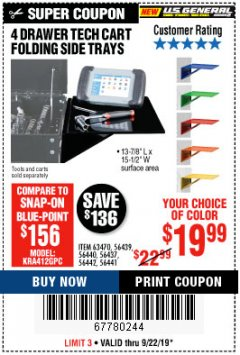 Harbor Freight Coupon 4 DRAWER TECH CART FOLDING SIDE TRAYS Lot No. 63470, 56439, 56440, 56437, 56442, 56441 Valid Thru: 9/22/19 - $19.99