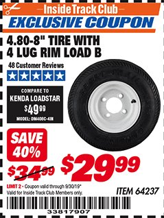 "Harbor Freight ITC Coupon 4.80-8"" TIRE WITH 4 LUG RIM LOAD B Lot No. 64237 Valid Thru: 9/30/19 - $29.99"