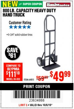 Harbor Freight Coupon 800 LB. CAPACITY BIG FOOT HAND TRUCK Lot No. 64815 Expired: 10/6/19 - $49.99