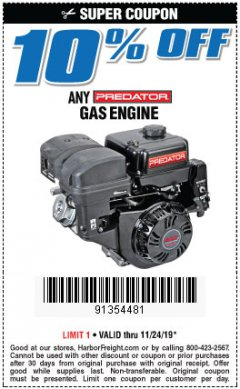 Harbor Freight Coupon 10PCT OFF ANY PREDATOR GAS ENGINE Lot No. 62554/69730/60363/69727/61614/60340/60349/69731/69733/69736/62879/62553 Expired: 11/24/19 - $10