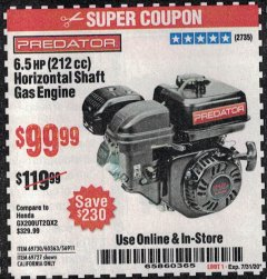 Harbor Freight Coupon 10PCT OFF ANY PREDATOR GAS ENGINE Lot No. 62554/69730/60363/69727/61614/60340/60349/69731/69733/69736/62879/62553 Valid Thru: 7/31/20 - $99.99