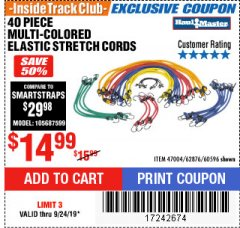 Harbor Freight ITC Coupon 40 PIECE MULTI-COLORED ELASTIC STRETCH CORDS Lot No. 47004/62876/60596 Valid Thru: 9/24/19 - $14.99
