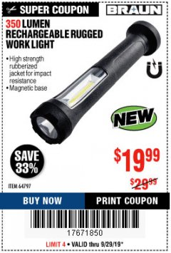 Harbor Freight Coupon 350 LUMEN RECHARGEABLE RUGGED WORK LIGHT Lot No. 64797 Valid Thru: 9/29/19 - $19.99