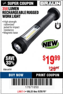 Harbor Freight Coupon 350 LUMEN RECHARGEABLE RUGGED WORK LIGHT Lot No. 64797 Valid Thru: 9/30/19 - $19.99