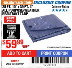"Harbor Freight ITC Coupon 28 FT. 10"" X 39 FT. 4"" ALL PURPOSE/WEATHER RESISTANT TARP Lot No. 69193/60472/2122 Valid Thru: 9/25/19 - $59.99"