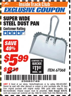 "Harbor Freight ITC Coupon 16"" SUPER WIDE STEEL SHOP DUST PAN Lot No. 67068 Expired: 8/31/18 - $5.99"