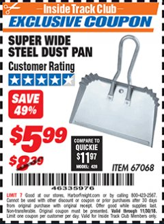 "Harbor Freight ITC Coupon 16"" SUPER WIDE STEEL SHOP DUST PAN Lot No. 67068 Expired: 11/30/18 - $5.99"