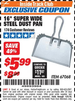 "Harbor Freight ITC Coupon 16"" SUPER WIDE STEEL SHOP DUST PAN Lot No. 67068 Expired: 1/31/19 - $670.68"