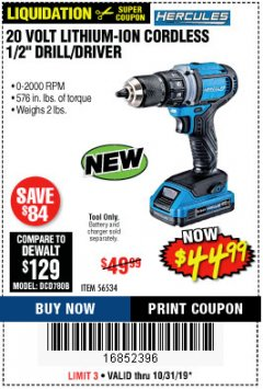 "Harbor Freight Coupon HERCULES 20 VOLT LITHIUM-ION CORDLESS 1/2"" DRILL/DRIVER Lot No. 56534 Expired: 10/31/19 - $44.99"