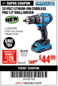 "Harbor Freight Coupon HERCULES 20 VOLT LITHIUM-ION CORDLESS 1/2"" DRILL/DRIVER Lot No. 56534 Expired: 11/3/19 - $44.99"