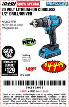 "Harbor Freight Coupon HERCULES 20 VOLT LITHIUM-ION CORDLESS 1/2"" DRILL/DRIVER Lot No. 56534 Expired: 11/24/19 - $44.99"