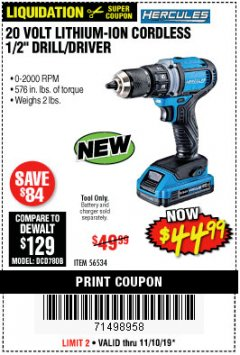"Harbor Freight Coupon HERCULES 20 VOLT LITHIUM-ION CORDLESS 1/2"" DRILL/DRIVER Lot No. 56534 Expired: 11/10/19 - $44.99"