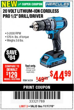 "Harbor Freight Coupon HERCULES 20 VOLT LITHIUM-ION CORDLESS 1/2"" DRILL/DRIVER Lot No. 56534 Expired: 11/17/19 - $44.99"