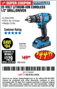 "Harbor Freight Coupon HERCULES 20 VOLT LITHIUM-ION CORDLESS 1/2"" DRILL/DRIVER Lot No. 56534 Expired: 2/8/20 - $44.99"