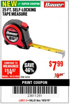 Harbor Freight Coupon 25 FT. SELF-LOCKING TAPE MEASURE Lot No. 56350 Expired: 10/6/19 - $7.99