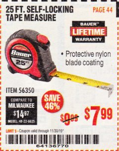 Harbor Freight Coupon 25 FT. SELF-LOCKING TAPE MEASURE Lot No. 56350 Expired: 11/30/19 - $7.99