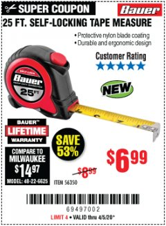 Harbor Freight Coupon 25 FT. SELF-LOCKING TAPE MEASURE Lot No. 56350 EXPIRES: 6/30/20 - $6.99