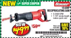 Harbor Freight Coupon BAUER 10 AMP VARIABLE SPEED RECIPROCATING SAW Lot No. 56250 Valid Thru: 12/7/19 - $49.99