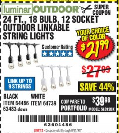 Harbor Freight Coupon 24 FT., 18 BULB, 12 SOCKET OUTDOOR LINKABLE STRING LIGHTS Lot No. 64486/63483 Valid Thru: 6/21/20 - $21.99